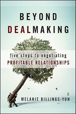 Beyond Dealmaking By Billings-Yun, Melanie
